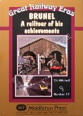 Brunel - A Railtour of his Achievements by MITCHELL, Vic